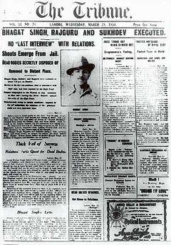 Front page of the Tribune (25 March 1931), reporting the execution of Bhagat Singh, Rajguru and Sukhdev by the British. They are considered among the most influential revolutionaries of the Indian independence movement.