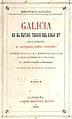 Biblioteca Gallega Galicia en el último tercio del siglo XV por el licenciado Antonio López Ferreiro 2 ed 1896.jpg