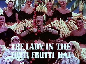 Camp (style) - Carmen Miranda in the trailer for The Gang's All Here (1943)