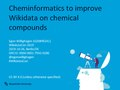 Cheminformatics to improve Wikidata on chemical compounds, 2019-10-26, Egon Willighagen.pdf