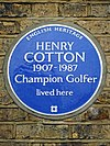 HENRY COTTON 1907-1987 Champion Golfer lived here.jpg