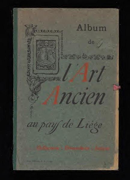 File:L'art ancien au pays de Liège - album (IA gri 33125016426013).pdf