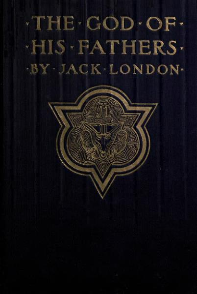 File:London - The God of His Fathers, and Other Stories, 1901.djvu