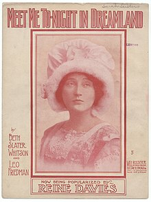 "Reine Davies, as depicted on the sheet of music for ""Meet Me Tonight in Dreamland"" (1909)"