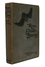 More Ghost Stories - MR James