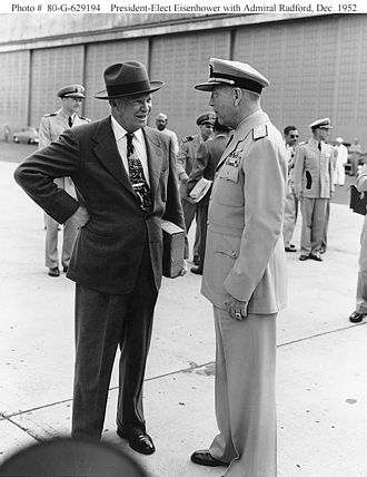 Arthur W. Radford - Radford meets Dwight Eisenhower in 1952. It was during this meeting that Radford so impressed the President-elect that he was nominated to be Chairman of the Joint Chiefs of Staff the next year.