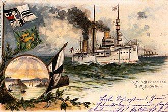 Kiautschou Bay concession - Postcard of Deutschland and Gefion arrival at Kiautschou Bay in 1899
