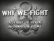 L'impegno bellico con la serie Why We Fight