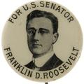 1914 Franklin D. Roosevelt Senate political button.png