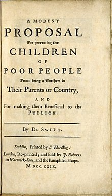 satire in a modest proposal A modest proposal for preventing the children of poor people in ireland from being a burden to their parents or country, and for making them beneficial to the public it is a melancholy object to those who.