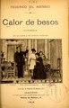 Calor de besos - comedia en un acto y en prosa (IA calordebesoscome2257gila).pdf