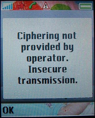 A5/1 - The message on the screen of a mobile phone with the warning about lack of ciphering