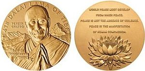 """Protests and uprisings in Tibet since 1950 - Congressional Gold Medal awarded to """"Tenzin Gyatso the 14th Dalai Lama of Tibet"""". The back side quotes him, """"World Peace Must Develop From Inner Peace. Peace Is Not The Absence Of Violence. Peace Is The Manifestation Of Human Compassion."""""""