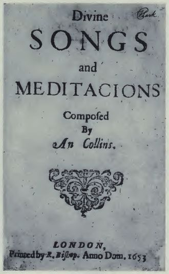 An Collins - The cover page of Divine Songs and Meditacions, from its original 1653 publication. The last known copy is currently housed at the Huntington Library in San Marino, California.