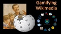 Gamifying Wikimedia - Learning Through Play.pdf
