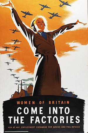 British propaganda during World War II - Women of Britain, Come Into the Factories