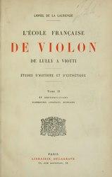 L'École française de violon, de Lully à Viotti ː études d'histoire et d'esthétique, Volume II