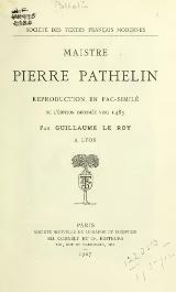 Maistre Pierre Pathelin, reproduction en facsimilé de 1485, Le Roy, 1907.djvu