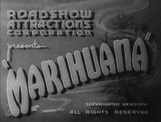 Dwain Esper - Marijuana: The Devil's Weed, 1936 opening title