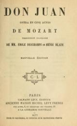 Mozart - Don Juan, trad. Deschamps et Blaze, 1877.djvu