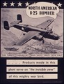 """North America B-25 Bomber. ... Products made in this plant serve on """"the invisible crew"""" of this mighty war bird. - NARA - 534802.tif"""