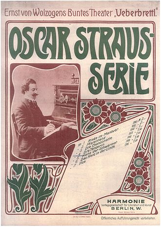 "Oscar Straus (composer) - Sheet of music of a Straus' composition for the cabaret ""Überbrettl"""