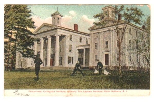 Pentecostal Collegiate Institute, North Scituate, R.I. (1905)
