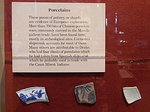 New Albion - Display at Point Reyes National Seashore Visitor Center of Ming porcelain shards from Drake's 1579 landing and Cermeño's 1595 Manila galleon shipwreck.  The Drake shards are distinguished by the sharp breaks and the Cermeño shards by the worn edges due to being surf-tumbled.