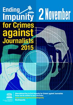 Poster advertising the 2015 International Day to End Impunity for Crimes against Journalists.jpg