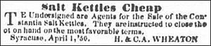Salt industry in Syracuse, New York - Salt kettles cheap – Syracuse Daily Standard, March 15, 1851