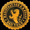 Siegelmarke Magistrat der K. B. Stadt Bad Tölz W0211633.jpg