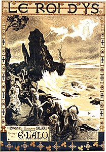 Édouard Lalo - Le roi d'Ys - poster of the first performance 1888 by Auguste François-Marie Gorguet.jpg
