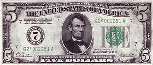 This is a $5 Federal Reserve Note, Series of 1...