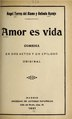Amor es vida - comedia en dos actos y un epílogo (IA amoresvidacomedi543torr).pdf