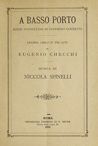 Niccola Spinelli - Title page of the opera A Basso Porto, music by Niccola Spinelli, printed in 1895.