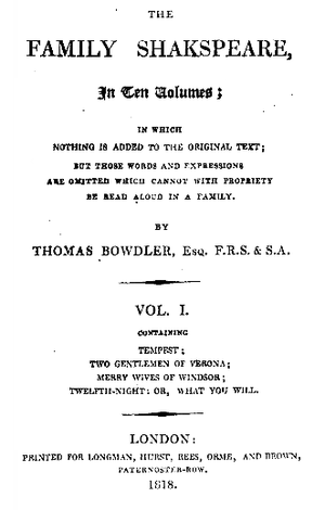 Expurgation - Thomas Bowdler's famous reworked edition of William Shakespeare's plays. 1818