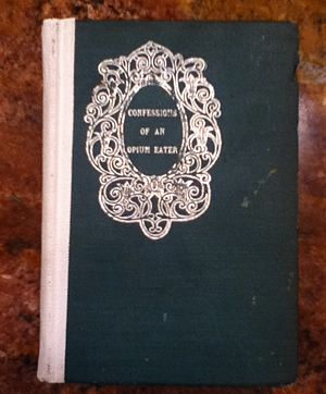 Confessions of an English Opium-Eater - The cover of Thomas De Quincey's book Confessions of an Opium-Eater. This version was published by the Mershon Company in 1898.