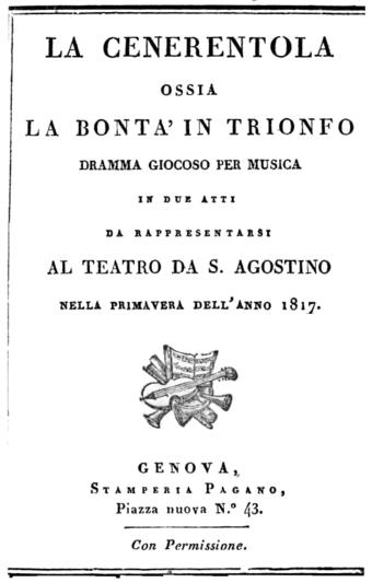 File:Gioachino Rossini - La Cenerentola - titlepage of the libretto - Genoa 1817.png (Source: Wikimedia)