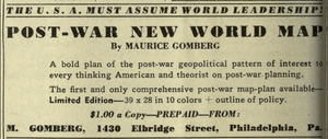 Outline of the Post-War New World Map - The map was self-published by Gomberg and offered for sale for $1 in magazines such as American Teacher in 1942 and Survey Graphic in 1944 (seen here).