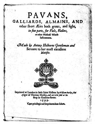 Anthony Holborne - Title page of Anthony Holborne's Pavans, Galliards, Almains, and other short Æirs … (1599), published by William Barley