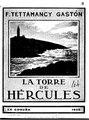 La torre de Hércules, impresiones acerca de este antiquísimo faro, bajo su aspecto histórico y arqueológico Tettamancy Gastón.pdf