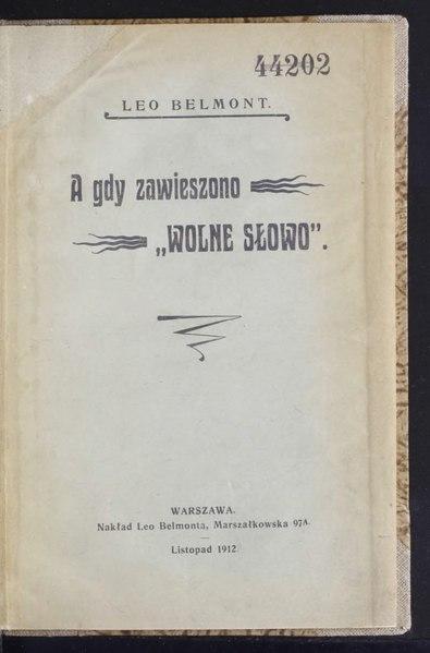 """File:Leo Belmont - A gdy zawieszono """"Wolne Słowo"""".djvu"""