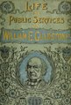 Life and public services of Hon. Wm. E. Gladstone, containing a full account of the most celebrated orator and statesman of modern times .. (IA cu31924011493586).pdf