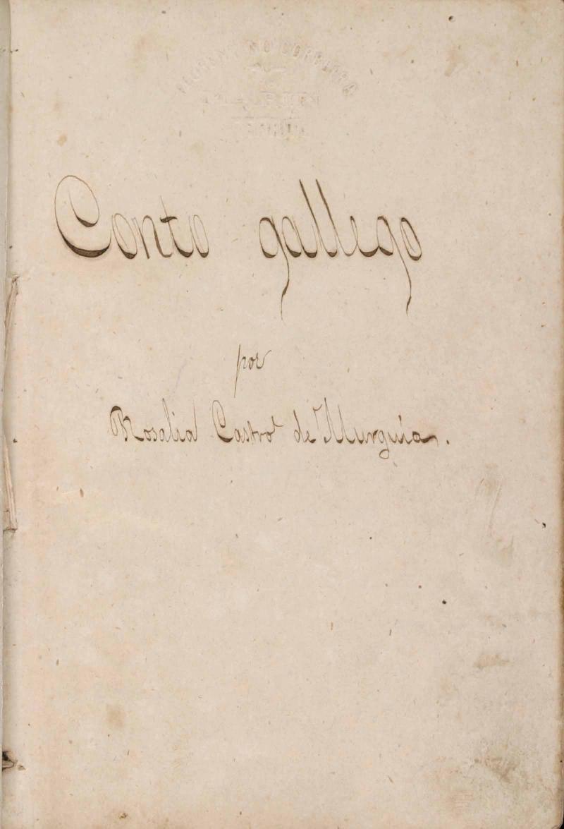 Manuscrito do Conto gallego, por Rosalía Castro de Murguía.
