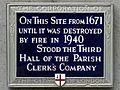 On this site from 1671 until it was destroyed by fire in 1940 stood the third hall of the Parish Clerk's Company.jpg