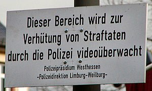 German humour - The German language's finesse offers a sort of unintentional humour through ambiguity: The sentence above is intended to mean: This area is under video surveillance by the police to prevent crimes but can also be understood as This area is under video surveillance to prevent crimes committed by the police.