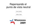 Wikimania2009-Repensando el punto de vista neutral.pdf