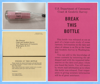 Message in a bottle A form of communication in which a written message sealed in a container is released into the conveyance medium