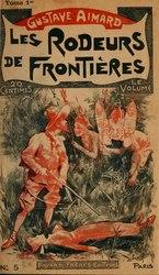 Gustave Aimard: Les rôdeurs de frontières