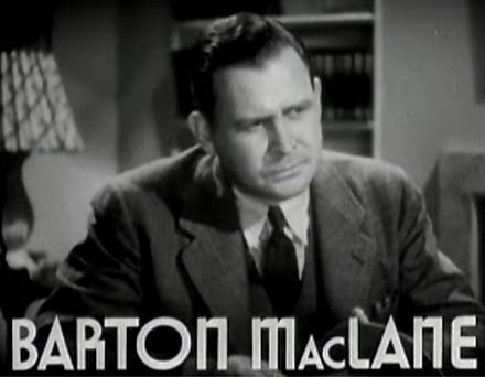 MacLane in Smart Blonde (1937) Barton MacLane in Smart Blonde trailer.jpg